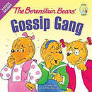 Berenstain Bears Gossip Gang The Pb