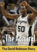 Admiral The David Robinson Story