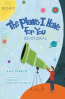 The Plans I Have for You Devotional
