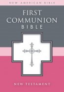 NAB First Communion New Testament: White, Leather-Look