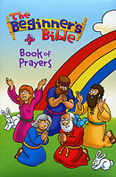 The Beginner's Bible Book of Prayers