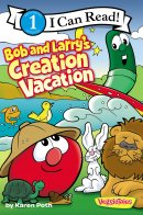Bob And Larrys Creation Vacation