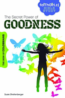 Secret Power Of Goodness