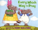 Every Which Way To Pray Pb
