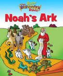 Baby Beginner's Bible: Noah's Ark
