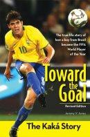 Toward the Goal