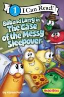 Bob and Larry in the Case of the Messy Sleepover