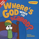 Where's God When I'm Scared?