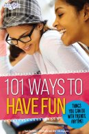 101 Ways to Have Fun