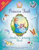 Princess Faith Sticker and Activity Book
