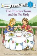 The Princess Twins and the Tea Party