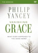 Vanishing Grace: A DVD Study