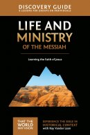 Life and Ministry of the Messiah Discovery Guide