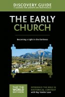 The Early Church Discovery Guide