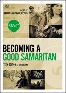 Start Becoming a Good Samaritan: A DVD Study