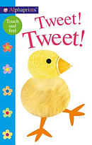 Alphaprints: Tweet! Tweet!: A Touch-And-Feel Book