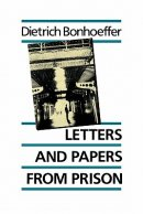 Letters and Papers from Prison : E.Bethge