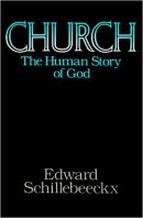 Church: The Human Story of God