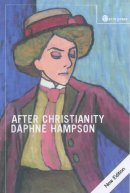 AFTER CHRISTIANITY (NEW EDITION)