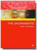 SCM Studyguide: The Sacraments
