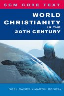 SCM Core Text: World Christianity in the 20th Century