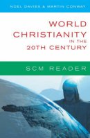 SCM Reader: World Christianity In The 20th Century
