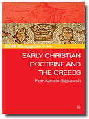SCM Studyguide:  Early Christian Doctrine and the Creeds