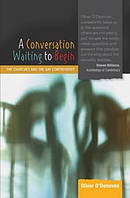 A Conversation Waiting to Begin