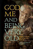 God, Me and Being Very Old