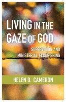 Living in the Gaze of God