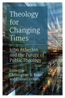 Theology For Changing Times