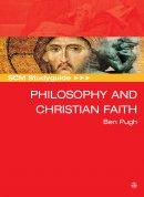 SCM Studyguide: Philosophy And The Christian Faith