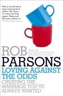 Loving Against the Odds