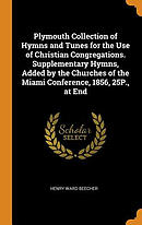Plymouth Collection of Hymns and Tunes for the Use of Christian Congregations. Supplementary Hymns, Added by the Churches of the Miami Conference, 185