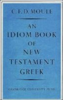 An Idiom Book of New Testament Greek