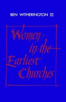 Women In The Earliest Churches