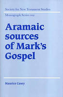 Aramaic Sources Of Mark\'s Gospel