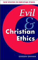 Evil and Christian Ethics