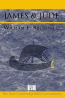 James & Jude : New Cambridge Bible Commentary