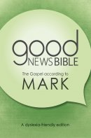 GNB Dyslexia-Friendly Gospel of Mark