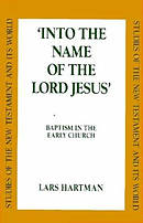 Into The Name Of The Lord Jesus