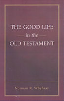 The Good Life in the Old Testament