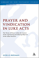 Prayer and Vindication in Luke - Acts
