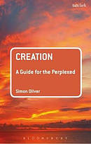 Creation: A Guide for the Perplexed