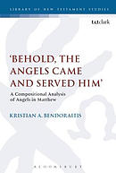 'Behold, the Angels Came and Served Him': A Compositional Analysis of Angels in Matthew