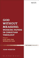 God Without Measure: Working Papers in Christian Theology: Volume 2: Virtue and Intellect
