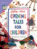 Fifty Two Opening Talks for Children