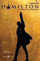 Hamilton: A Choral Medley (Mixed Voices)
