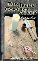 Did Jesus Correct Moses?