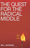 Quest For The Radical Middle, The
